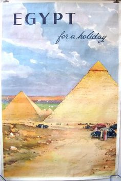 Egypt for a holiday - Egyptian travel vintage poster featuring the pyramids