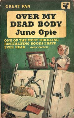 """Over My Dead Body by June Opie. Cover artwork by Sam Peffer (""""Peff""""). Book Cover Art, Book Covers, Rex Stout, Cozy Mysteries, Mystery Books, Agatha Christie, Pulp Fiction, Paperback Books, Illustrators"""