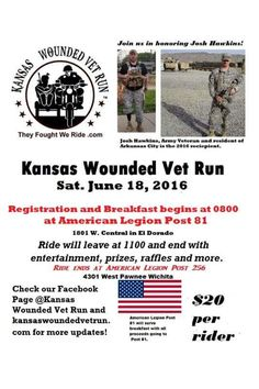 El Dorado, KS - June Kansas Wounded Vet Run. Motorcycle ride is honoring Josh Hawkins - Veteran and single amputee. Soldier Love, American Legion Post, Disabled Veterans, Motorcycle Events, Outdoor Gear, Kansas, Charity, Air Force, Biker