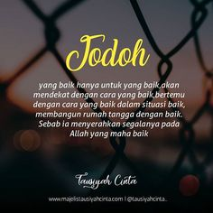 Islamic Love Quotes, Muslim Quotes, Jodoh Quotes, New Reminder, Picsart, Best Quotes, Life Quotes, Cinta Quotes, Hadith Of The Day