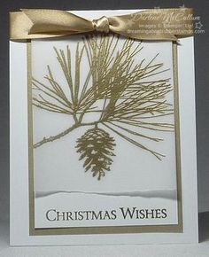 handmade Christmas card from DreamingAboutRubberStamps.com ... white and metallic gold ... simple design ... pine branch with cone ... Stampin' Up!