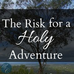 The Risk for a Holy Adventure - From Seattle to Austraila
