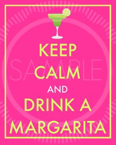 Keep Calm and Drink A Margarita Printable by MyPrettyPartyShoppe, $3.99