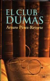 """""""El Club Dumas"""" de Arturo Pérez Reverte. Febrero 2016"""