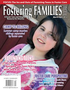 Are you parenting a teen? If you are, don't miss the March/April issue of Fostering Families Today that is now available! Included are incredible articles from foster care professionals, foster parents and foster teens. It's one you don't want to miss!