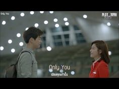 [SubThai] Only You - Morra [On the Way to the Airport OST Part.1] - YouTube