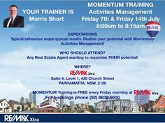 Got your Momentum happening?  FREE Momentum training at RE/MAX Xtra every Friday morning 8:00am to 9:15am.  For the next 2 weeks we have Activities Management to help Agents realise THEIR potential!  Everyone is welcome regardless of who you choose to work for!  For bookings phone 8838 5600.  #momentumtraining #sydneyrealestate #remax #remaxxtra #knowledgeispower #bethebestyoucanbe #notimelikenow