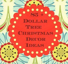 85 + Dollar tree Christmas decor ideas.