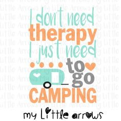 Camping therapy SVG DXF EPS png Files for by MyLittleArrows