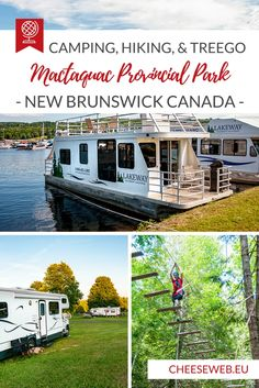 We discover Mactaquac Provincial Park in New Brunswick, Canada where we go camping, hiking, and climbing through the treetops at TreeGo. New Brunswick Canada, Rv Parks And Campgrounds, Canada Destinations, Canadian Travel, Travel Guides, Travel Tips, Travel Plan, Travel Advice, Visit Canada