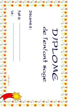 diplome de l'enfant sage French Classroom Decor, French Expressions, French School, Saga, Encouragement, Teaching, Jourdan, Bon Point, Pin