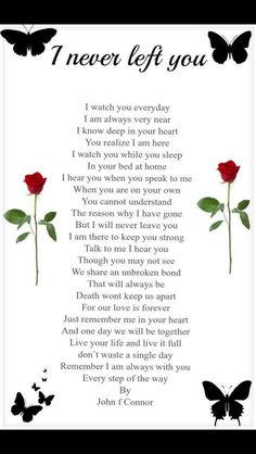 Lovely poem - I never left you