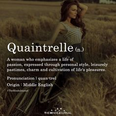 Quaintrelle Quaintrelle – themindsjournalc… The post Quaintrelle appeared first on Woman Casual - Life Quotes The Words, Fancy Words, Weird Words, Pretty Words, Cool Words, Awesome Words, Words Of Wisdom Love, Unusual Words, Unique Words