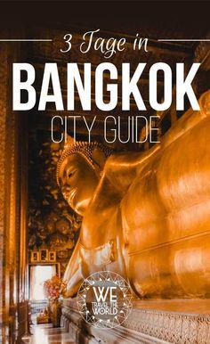 Die 16 besten Bangkok Sehenswürdigkeiten & Reisetipps – in 3 Tagen #thailand #reisetipps