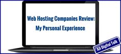 This post provides you information about my experiences with different hosting providers over the last 10 years. This will help you to make an informed decision while selecting your web host. To find a detailed list of my recommended web hosting providers please visit http://alldigitaltalk.com/what-are-different-types-of-web-hosting/