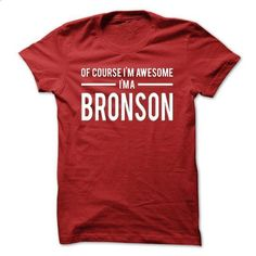 Team Bronson - Limited Edition - #matching shirt #cute sweater. GET YOURS => https://www.sunfrog.com/Names/Team-Bronson--Limited-Edition-ptgav.html?68278