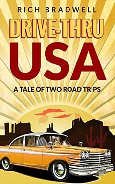 [Kindle] Drive-Thru USA: A tale of two road trips Author Rich Bradwell, Got Books, Books To Read, What To Read, Free Kindle Books, Book Photography, Free Reading, Love Book, Nonfiction, Book Lovers
