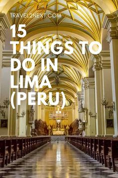 15 Incredible Things to do in Lima. One of the famous points of interest in Lima Peru is the Cathedral of Lima. Peru Travel, Europe Travel Guide, Travel Guides, Travel Tips, Amazing Destinations, Travel Destinations, Stuff To Do, Things To Do, Lima Peru