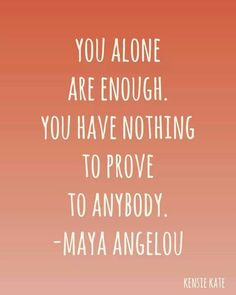 Maya Angelou - nothing to prove