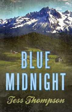 Blue Midnight by Tess Thompson; http://www.thereadingcafe.com/blue-midnight-by-tess-thompson-a-review/