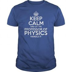 Awesome Tee For Professor Of Physics #sunfrogshirt