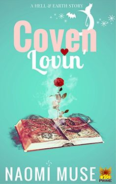Coven Lovin: Part of the Hell and Earth Series (Tales Fro...