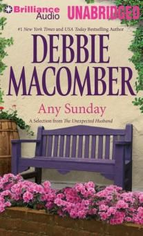 Any Sunday: A Selection from The Unexpected Husband Debbie Macomber, Make You Cry, Book Club Books, Feeling Happy, Christmas Movies, Love Story, The Selection, Husband, Crafty