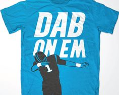 Cam Newton 'Dab On Em' Carolina Panthers T shirt by Dunxology