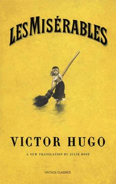 literary analysis of the book les miserables by victor hugo Les miserables study guide contains a biography of victor hugo, literature  essays, a complete e-text, quiz questions, major themes, characters, and a full  summary and analysis  the question and answer section for les miserables is  a great resource to ask questions, find answers, and discuss the novel.