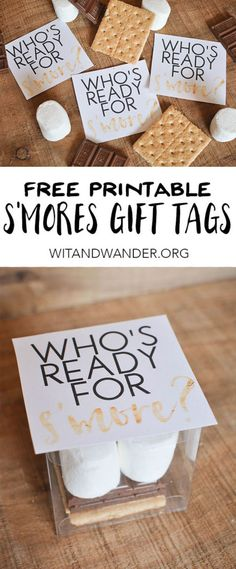 Free Printable S'Mores Gift Tags are the perfect way to give a small, inexpensive, and thoughtful gift to a neighbor, friend, co-worker, teacher, or child! - Wit & Wander