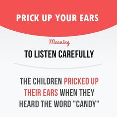 #IdiomoftheDay- Prick up your ears Meaning- To Listen carefully #contentwriting