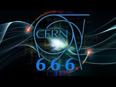 CERN - AN ANCIENT EVIL UNLEASHED Published on Oct 4, 2016 commentary from Mike from around the world