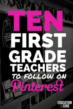 Ten First Grade Teachers to Follow on Pinterest