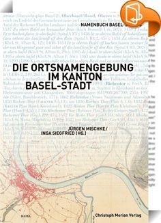 """Die Ortsnamengebung im Kanton Basel-Stadt    ::  Der dritte Band des dreibändigen ‹<a href=""""http://www.merianverlag.ch/de/publikationen.html?productDetail=a02301b9-3b24-46c4-b0b0-79605930a856"""" rel=""""nofollow"""" target=""""_blank"""">Namenbuch Basel-Stadt</a>›  ist ein essayistischer Auswertungsband zu den beiden Nachschlagewerken.  In Aufsätzen zu einzelnen Themen – wie Stadtsprache, städtische Orts-,  Flur-, Haus- und Familiennamen, vormoderne und moderne Strassennamen  sowie moderne Nomenklat..."""