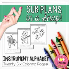 Kids get done early with your lesson and you've got time to fill? Looking for quick & easy sub plans? Check out the Sub Plans in a Snap series of lesson materials! Included in this Download: Instrument Alphabet coloring pages (26 pages) - features alligator/accordion, bear/banjo, cat/castanets, dog/drum, elephant/ektara, fox/flute, giraffe/guitar, hippo/harp, iguana/ipu, jellyfish/jinghu, kangaroo/keyboard, lion/lute, mon...