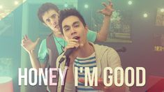 Honey I'm Good - Andy Grammer - ONE TAKE!! Sam Tsui & KHS Cover>>this song is awesome!!!! great cover<3