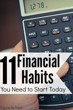 11 Financial Habits You Need to Start Today