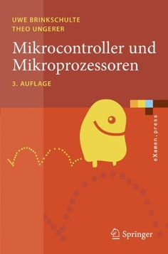 Introducing Mikrocontroller und Mikroprozessoren eXamenpress German Edition. Buy Your Books Here and follow us for more updates!