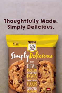 New Simply Delicious Chocolate Chip Cookies are ready to bake, and ready to enjoy! Made with cage-free eggs, real butter, pure can sugar and 100% real chocolate.