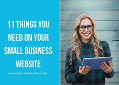 11 Things You Need On Your Small Business Website