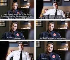Severide: You mean my good friend and roommate? That lieutenant Casey? (3x15)