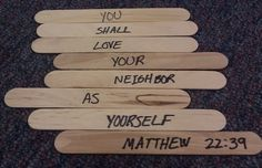 Scripture.... popsicle sticks, or crafts sticks (hahah... pretending like I don't eat them) so simple, great for AWANAS....  also great framed I am thinking... suits my decor very well... fancy smancy... I like country, rustic stuff.... and simple...