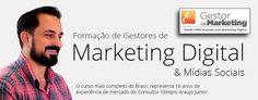 CURSO FORMAÇÃO DE GESTORES DE MARKETING DIGITAL E MÍDIAS SOCIAIS – OLIMPIO ARAUJO JUNIOR