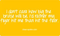Cheer quotes...applied to me back when I did cheerleading