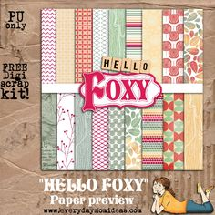 Everyday Mom Ideas: Hello Foxy (FREE digital scrapbooking kit!)