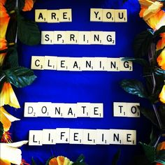 Spring Cleaning...Dontate to Lifeline Charity Shops around Australia to support our Crisis Help Line 13 11 14!