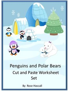 Penguins and Polar Bears Cut and Paste Worksheets ,PK,K Special ...