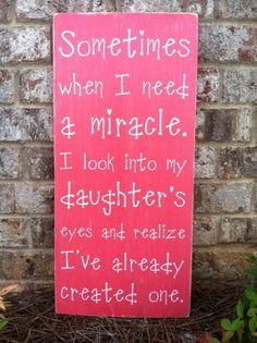 """When I Need a Miracle - Daughter - Subway Sign - Hand Painted and Distressed - 11""""x24"""" on Etsy, $49.00"""