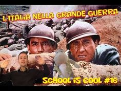 School is COOL #16 - L'Italia nella Grande Guerra - YouTube
