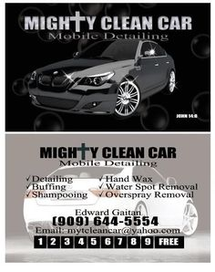 Mighty Clean Car Mobile Detailing in Southern California servicing the Inland Empire . You can go on FaceBook and check page out